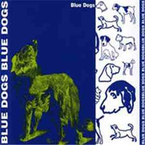 Blue Dogs - Blue Dogs album mp3