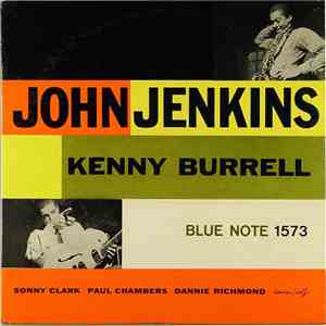 John Jenkins  / Kenny Burrell - John Jenkins With Kenny Burrell album mp3