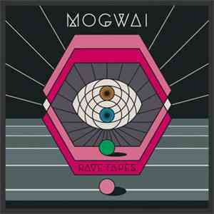 Mogwai - Rave Tapes album mp3