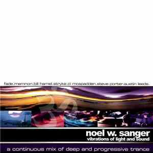 Noel W. Sanger - Vibrations Of Light And Sound album mp3