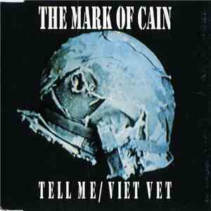The Mark Of Cain - Tell Me / Viet Vet album mp3