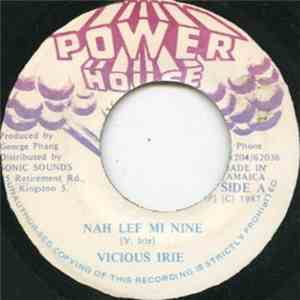 Vicious Irie - Nah Lef Mi Nine album mp3