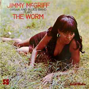 Jimmy McGriff Organ And Blues Band - The Worm album mp3