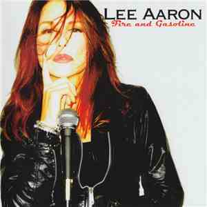 Lee Aaron - Fire And Gasoline album mp3