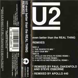 U2 - Even Better Than The Real Thing (Remixes) album mp3