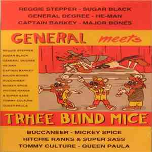 Various - General Meets Three Blind Mice album mp3