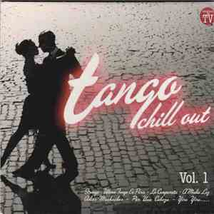 Various - Tango Chill Out Vol. 1 album mp3
