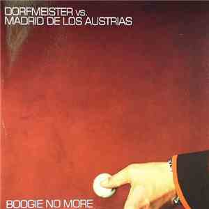 Dorfmeister vs. Madrid De Los Austrias - Boogie No More album mp3