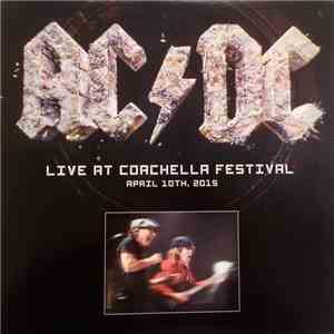 AC/DC - Live At Coachella Festival album mp3