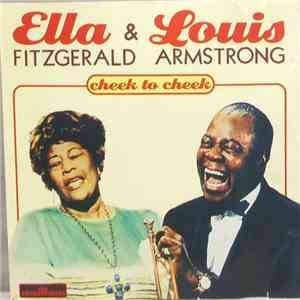Ella Fitzgerald & Louis Armstrong - Cheek To Cheek album mp3