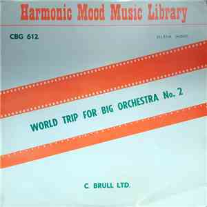 Heinz Kiessling, Werner Tautz - World Trip For Big Orchestra No. 2 album mp3