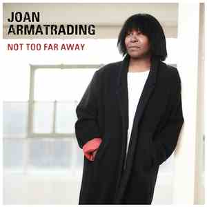 Joan Armatrading - Not Too Far Away album mp3