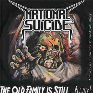 National Suicide - The Old Family Is Still... Alive! album mp3
