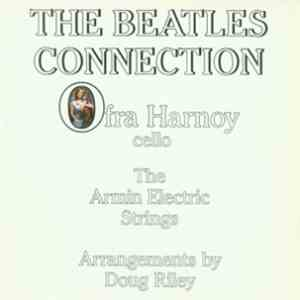 Ofra Harnoy, The Armin Electric Strings - The Beatles Connection album mp3