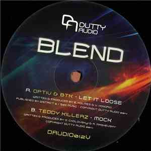 Optiv & BTK / Teddy Killerz - Blend LP Part 1 album mp3