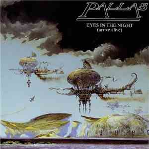 Pallas  - Eyes In The Night (Arrive Alive) album mp3