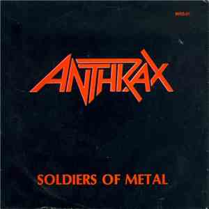 Anthrax - Soldiers Of Metal album mp3