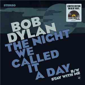 Bob Dylan - The Night We Called It A Day album mp3