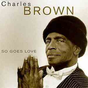 Charles Brown - So Goes Love album mp3