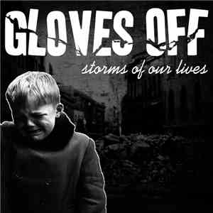Gloves Off - Storms Of Our Lives album mp3