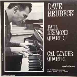 The Dave Brubeck Quartet / The Paul Desmond Quartet / Cal Tjader - Dave Brubeck Quartet, Paul Desmond Quartet, Cal Tjader album mp3