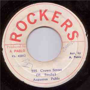 Augustus Pablo - 555 Crown Street album mp3