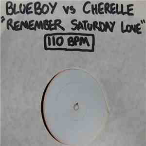 Blue Boy vs Cherrelle - Remember Saturday Love album mp3
