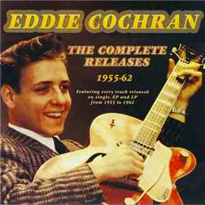 Eddie Cochran - The Complete Releases 1955-62 album mp3