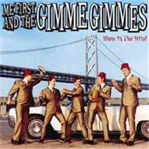 Me First And The Gimme Gimmes - Blow In The Wind album mp3