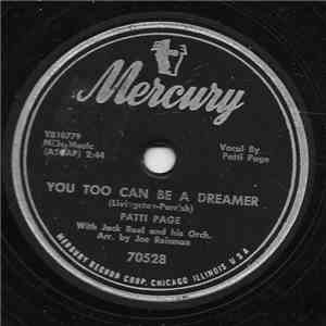 Patti Page With Jack Rael And His Orchestra - You Too Can Be A Dreamer album mp3