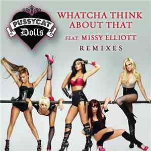 The Pussycat Dolls Feat. Missy Elliott - Whatcha Think About That album mp3