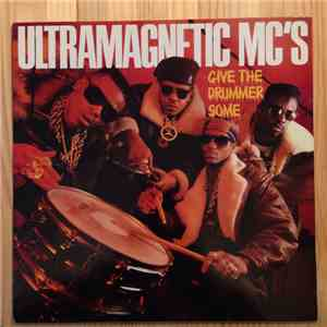Ultramagnetic MC's - Give The Drummer Some album mp3