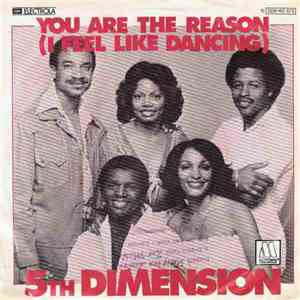 5th Dimension - You Are The Reason (I Feel Like Dancing) album mp3
