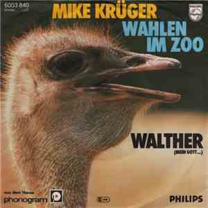 Mike Krüger - Wahlen Im Zoo / Walther album mp3