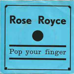 Rose Royce - Pop Your Fingers / I Wonder Where You Are Tonight album mp3