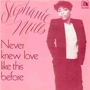 Stephanie Mills - Never Knew Love Like This Before album mp3