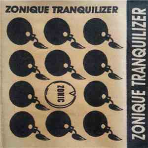 Zonique Tranquilizer - Zonique Tranquilizer album mp3