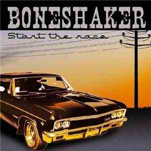 Boneshaker  - Start The Race album mp3