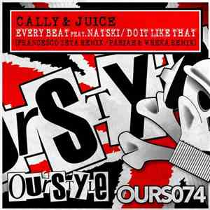Cally & Juice Feat. Natski  - Every Beat / Do It Like That album mp3