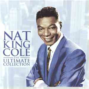 Nat King Cole - The Ultimate Collection album mp3