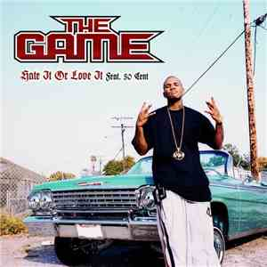 The Game  Feat. 50 Cent - Hate It Or Love It album mp3