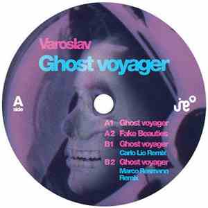Varoslav - Ghost Voyager album mp3