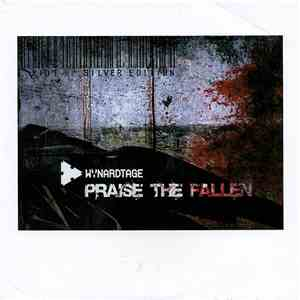 Wynardtage - Praise The Fallen – The Remixes/Silver Edition album mp3