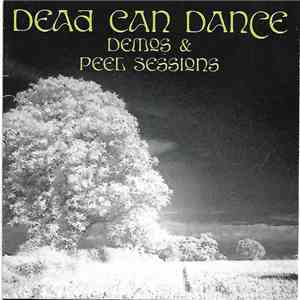 Dead Can Dance - Demos & Peel Sessions album mp3