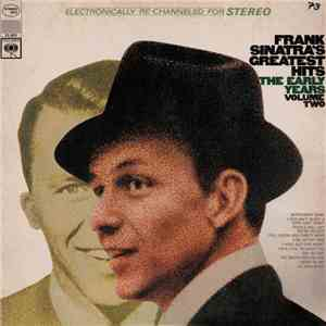 Frank Sinatra - Frank Sinatra's Greatest Hits - The Early Years - Volume Two album mp3
