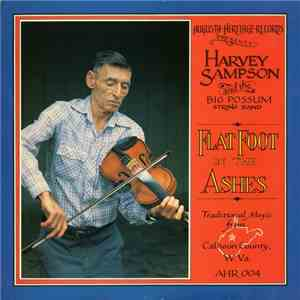 Harvey Sampson and the Big Possum String Band - Flat Foot in the Ashes album mp3
