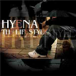 Hyena  - The Lifestyle album mp3
