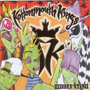 Kottonmouth Kings - Hidden Stash album mp3