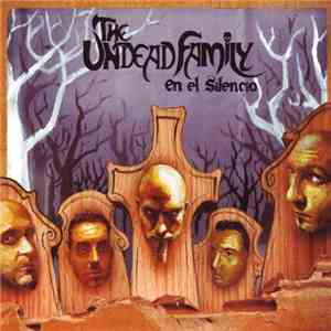 The Undead Family - En El Silencio album mp3