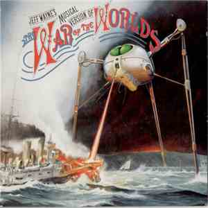 Jeff Wayne - Jeff Wayne's Musical Version Of The War Of The Worlds album mp3